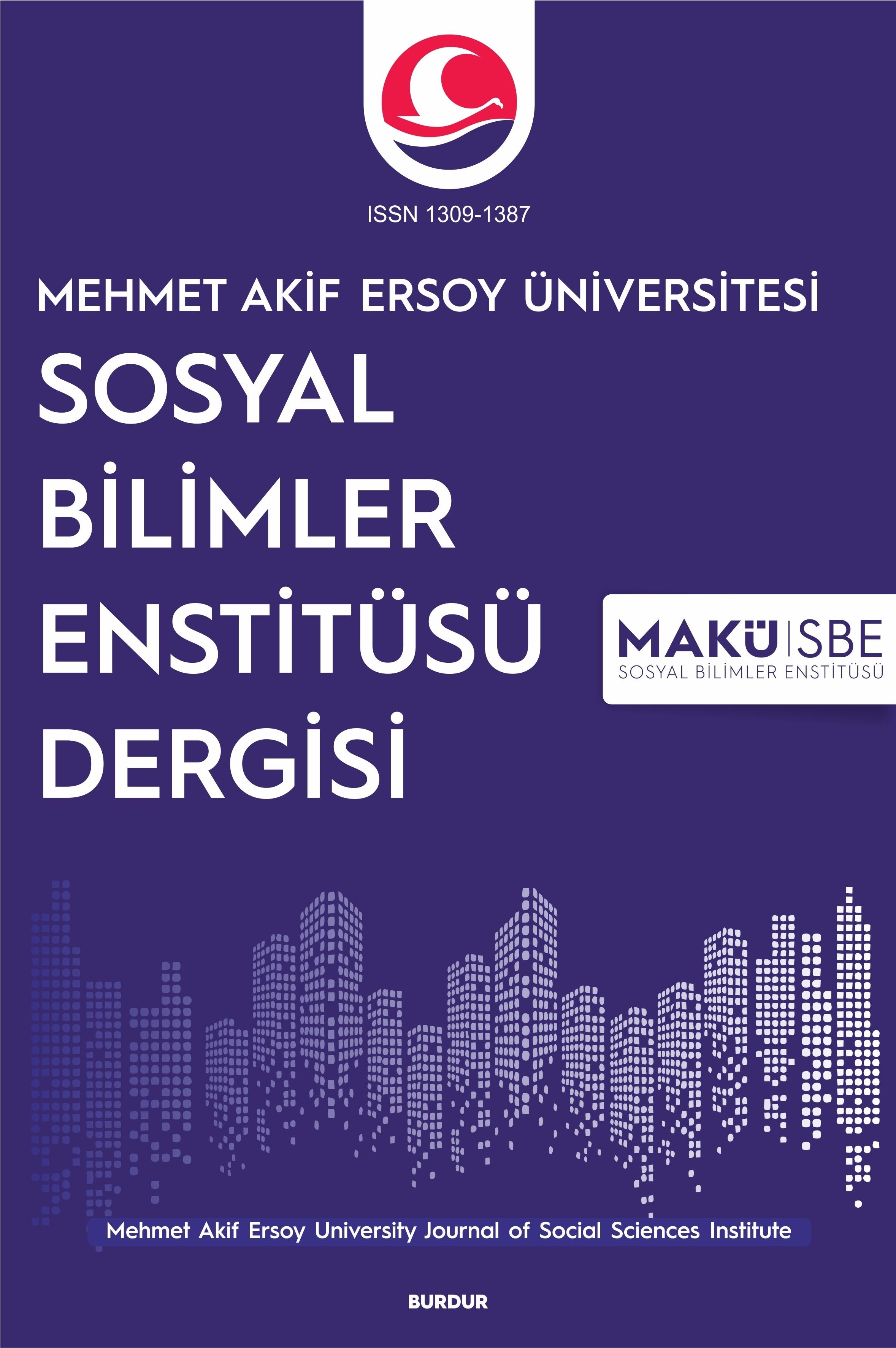 Mehmet Akif Ersoy Üniversitesi Sosyal Bilimler Enstitüsü Dergisi